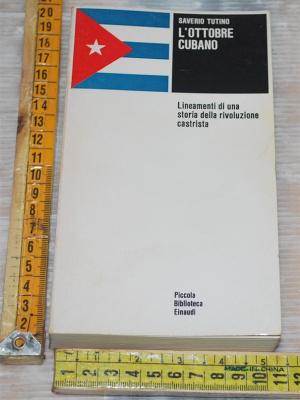Tutino Saverio - L'ottobre cubano - Einaudi PBE