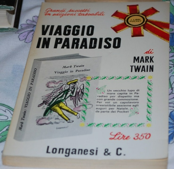 Twain Mark - Viaggio in paradiso - Longanesi