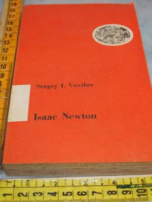 Vavilov Sergej - Isaac Newton  Einaudi PB Scientifico-letteraria