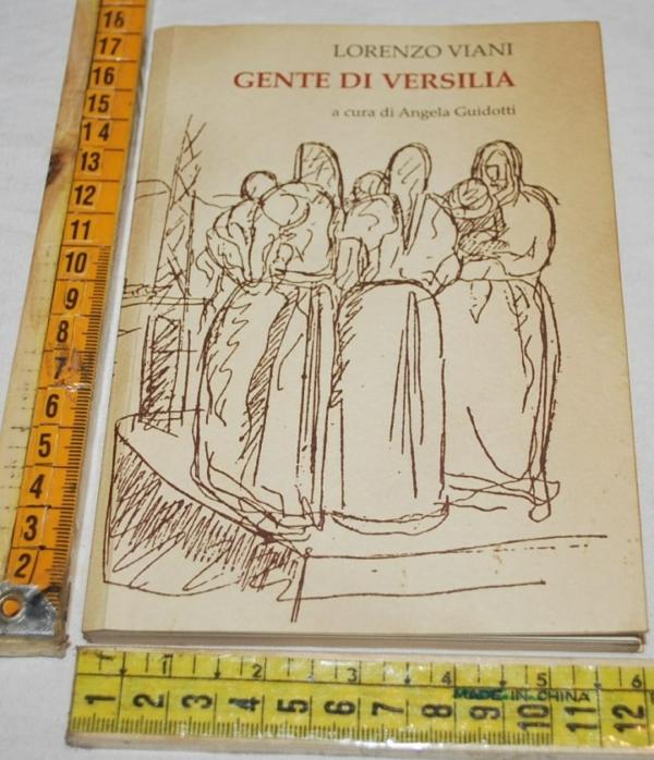 Viani Lorenzo - Gente di Versilia -  Maria Pacini Fazzi