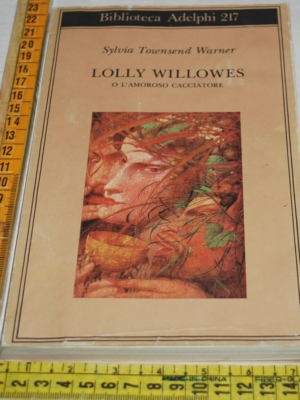 Townsend Warner Sylvia - Lolly Willowes - Adelphi