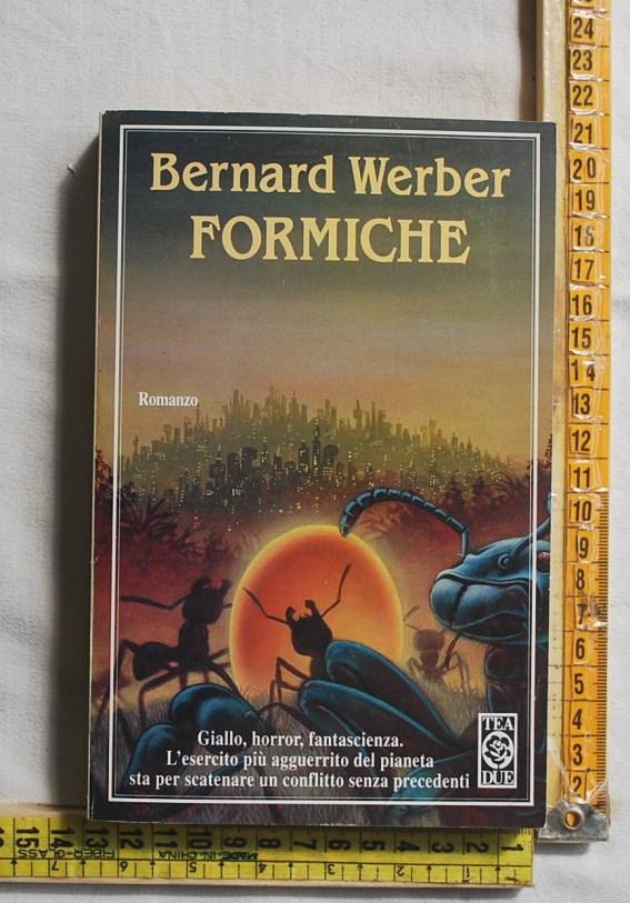 Werber Bernard - Formiche - TeaDue