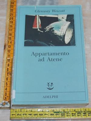 Wescott Glenway - Appartamento ad Atene - Adelphi Fabula