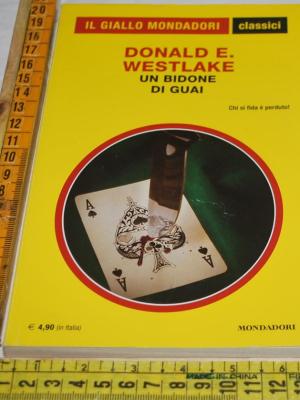 Westlake Donald - Un bidone di guai - 1314 Classici Giallo