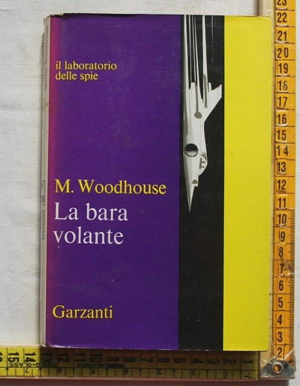 Woodhouse Martin - La bara volante - Garzanti