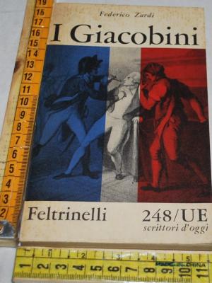 Zardi Federico - I Giacobini - UE Feltrinelli